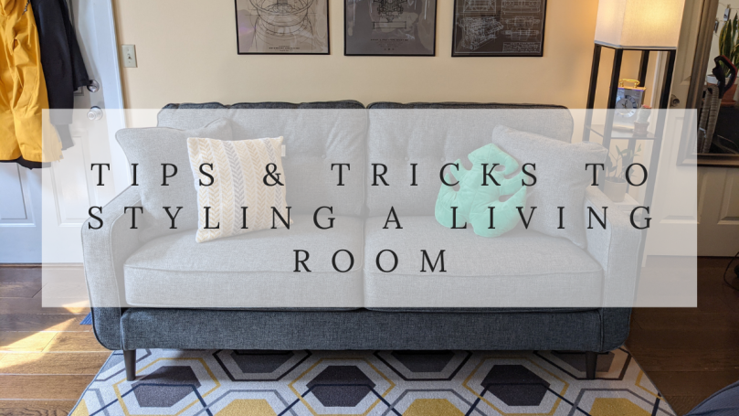 Tips & tricks to styling a living room